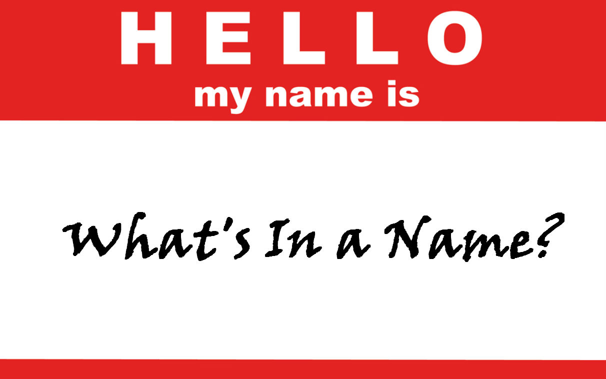 Name Games – The Rebranding Continues