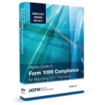 2017 1099 Master Guide to Compliance