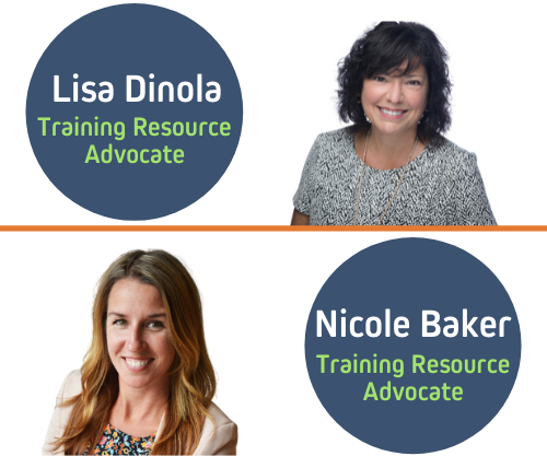 Training Resource Advocates Lisa Dinola and Nicole Baker
