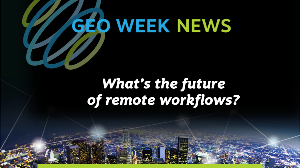 What's the future of remote workflows?