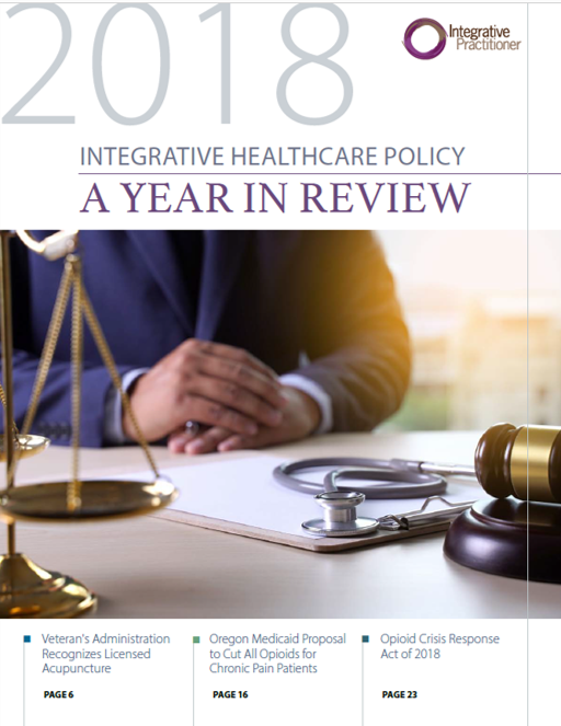 Integrative Healthcare Policy: A Year in Review
